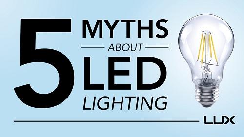 5 Great Myths About LED Lights Debunked