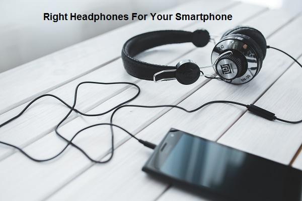 Headphones for your smart phones