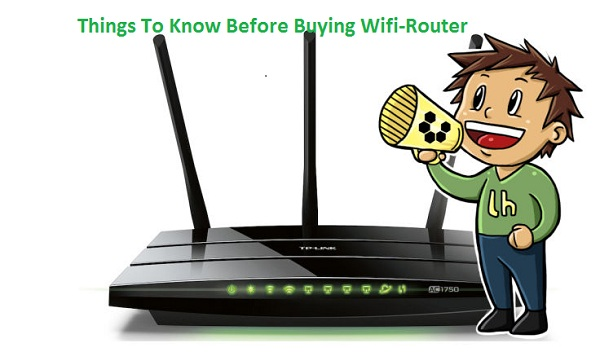 Things to Know Before Buying a Wi-Fi Router