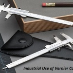Top 5 Industrial Sectors That Use Vernier Calipers