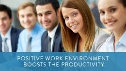 Positive-Work-Environment-Boosts-the-Productivity
