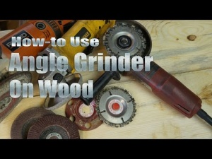 How To Use Angle Grinder On Wood