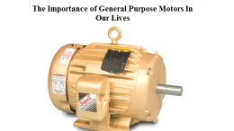 The Importance of General Purpose Motors In Our Lives