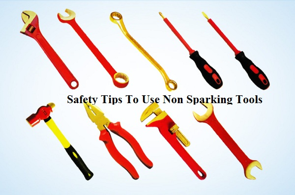 Use Non Sparking Tools Safely