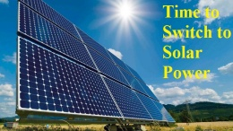 Why You Should Switch to Solar Power Today