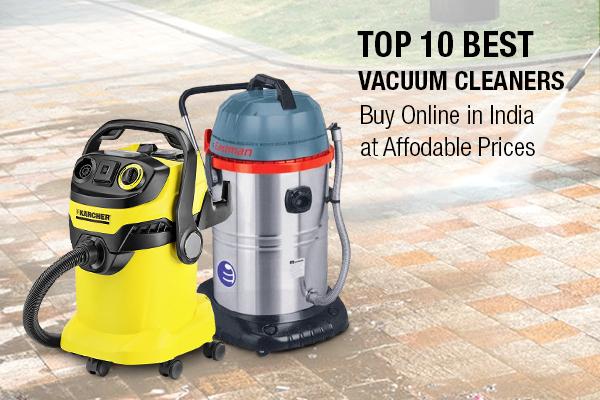 Top 10 Best Vacuum Cleaners in India