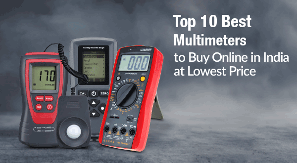 Top 10 Best Multimeter to Buy Online in India